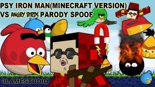 psy iron man minecraft version vs angry birds spoof video parody 강남스타일
