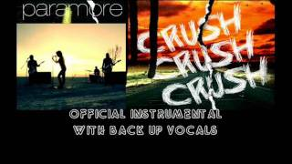 Paramore: CrushCrushCrush [official instrumental with back up vocals]