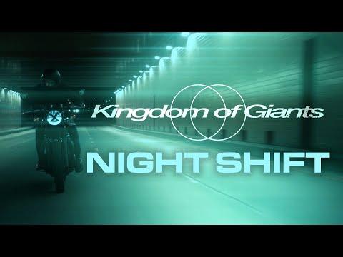 Kingdom Of Giants – Night Shift