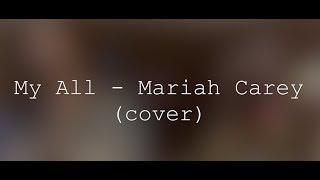 My All - Mariah Carey (cover)