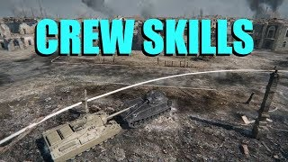WOT - Crew Skills Which Are Best? | World of Tanks