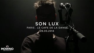 SON LUX - Live in Paris - Café de la Danse