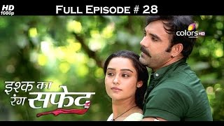 Ishq Ka Rang Safed - 10th September 2015 - इश्क का रंग सफ़ेद - Full Episode (HD)
