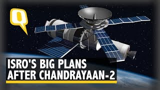 After Chandrayaan-2 Setback, What Are ISRO's Next Big Missions? | The Quint