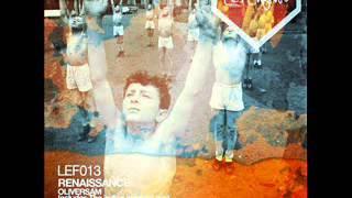Oliversam - Renaissance (Original Mix) [Les Enfants]