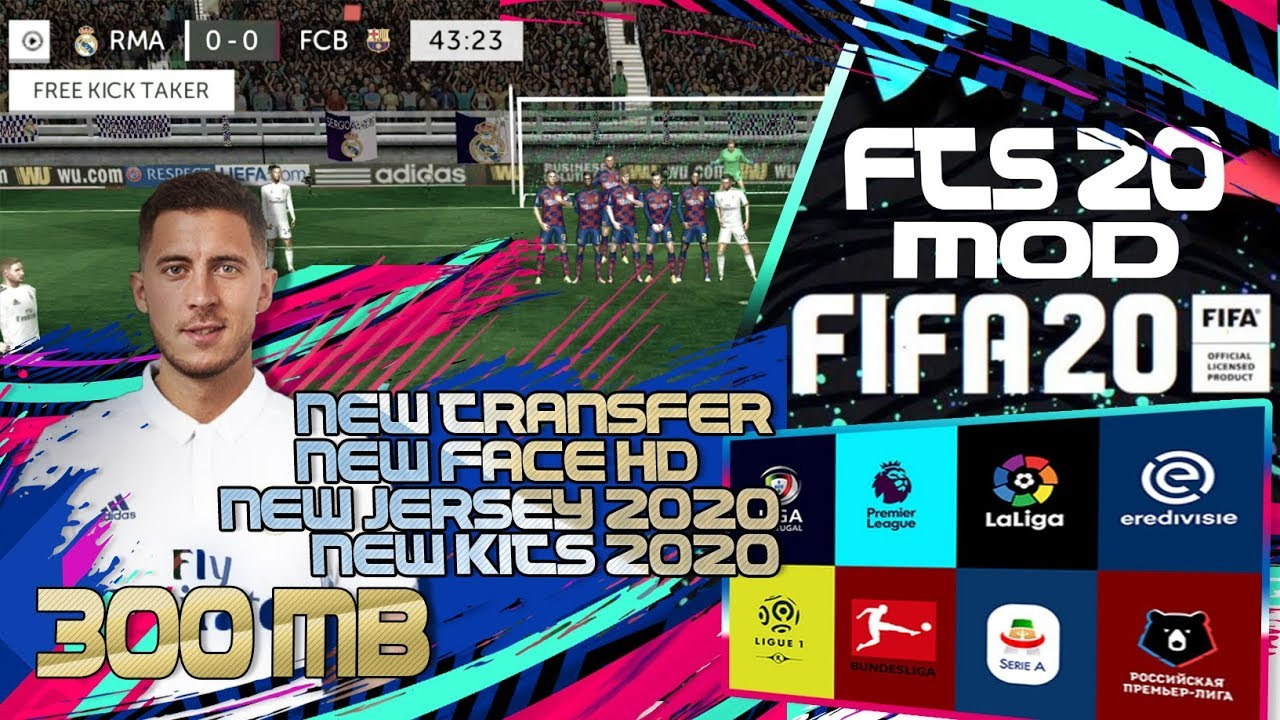 FTS 20 MOD FIFA 20 BEST HD GRAPHICS NEW TRANSFER NEW REAL FACE NEW JERSEY  NEW KITS 2020 OFFLINE 2019