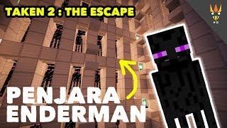 PENJARA ENDERMAN - Minecraft Taken 2: The Escape (Part 1) Indonesia