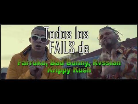 Todos los Fails de Farruko, Bad Bunny, Rvssian - Krippy Kush
