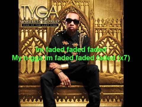 Tyga Feat Lil Wayne - Faded (Lyrics)