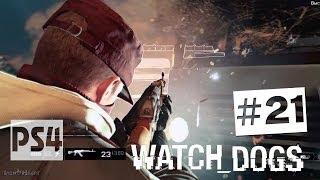 Watch Dogs прохождение PS4 - Часть #21 ✔ Против правил