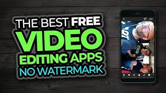 Best Free Video Editing Apps For Android and iPhone