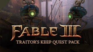 Прохождение Fable 3 DLC Traitor