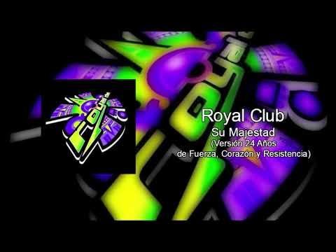 Royal Club Ska - Su Majestad VERSIÓN 24 AÑOS DE FUERZA, CORAZÓN Y RESISTENCIA