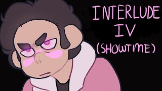 Interlude IV (Showtime) || (Steven Universe Future Animatic)