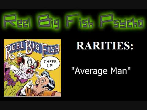 RBF Rarities - Average Man