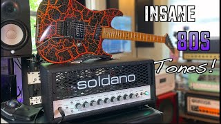 Soldano SLO 30 The Sickest 80s Tones Out There!