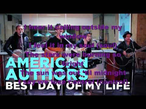 Best Day Of My Life By American Authors  Lyrics On Video