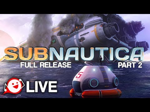 JOURNEY TO THE SHIP - Subnautica Full Release Live Stream