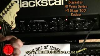 Blackstar HT Stage 100 Tube Head Review - TTK Style! HT100 HT-100 Studio Club Soloist