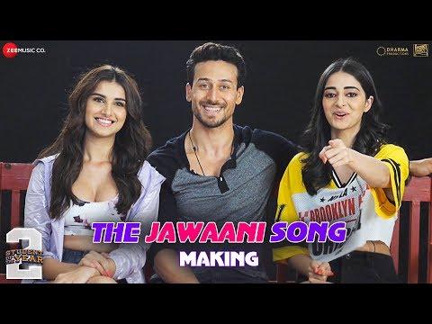 The Jawaani Song – Making | Student Of The Year 2 | Tiger Shroff, Tara & Ananya| Vishal & Shekhar