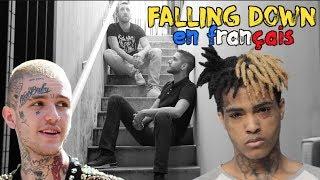Lil Peep & XXXTENTACION - Falling Down (traduction en francais) COVER