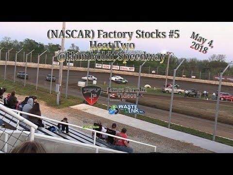 NASCAR Factory Stocks #5, Heat 2, Humboldt Speedway, 05/04/18