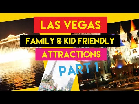 Las Vegas  Family  And Kid Friendly Attractions #1