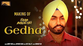 Making of Gedha-Saab Bahadar-Ammy Virk - Sunidhi Chauhan - White Hill Music