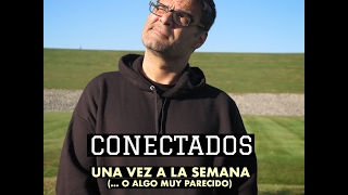 2017/02/17 CONECTADOS No.1