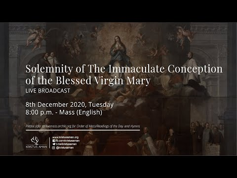 Mass - Solemnity of the Immaculate Conception of the Blessed Virgin Mary