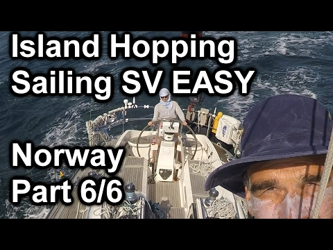 Island Hopping - Norway Part 6 - Sailing SV EASY 20