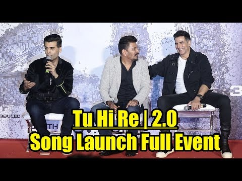 Tu Hi Re 3D Song Launch FULL EVENT | Robot 2.0 | Akshay Kumar, Shankar, A.R. Rahman