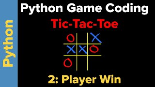Simple Tic-Tac-Toe Game in Python (Part 2)
