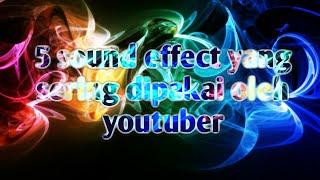 Download 5 sound effect yang sering dipakai para YOUTUBERS!!
