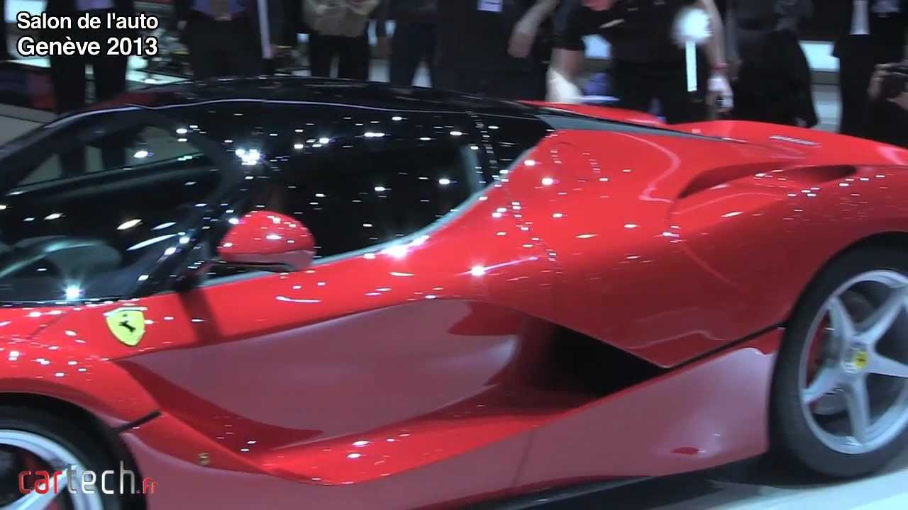 La ferrari salon de l 39 auto gen ve 2013 youtube - Salon de l auto geneve ...