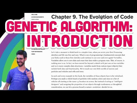 9.1: Genetic Algorithm: Introduction - The Nature of Code