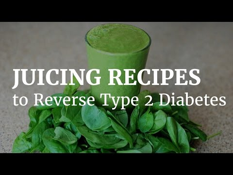 Juicing recipes to reverse type 2 diabetes