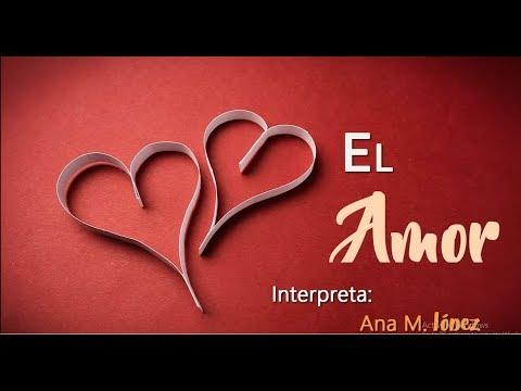 El amor - Ana Maria López
