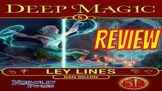 Deep Magic: Ley Lines for 5th Edition with the Kobold Press| Review