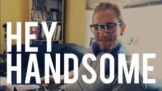Hey Handsome (29.08.2014) | Ralph & Lou
