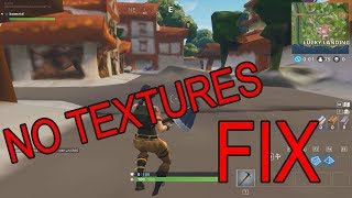 How to fix textures not loading in Fortnite