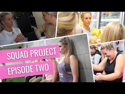 The Squad Project- Episode 2 of 8