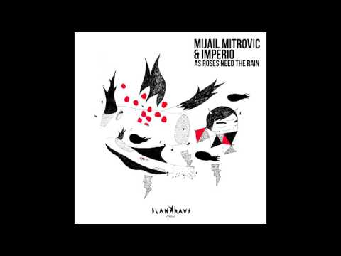 Mijail Mitrovic & IMPERIO - As Roses Need The Rain