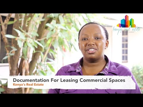Documentation For Leasing Commercial Spaces - Kenya's Real Estate (Ep12)