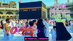 Labaik Allahumma Labbaik Hajj Video