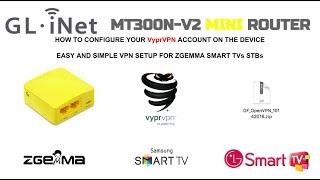 Setting Up Gl-mt300n-v2 Inet Mini Router To Vpn With Vyprvpn For Zgemma Smart Tv