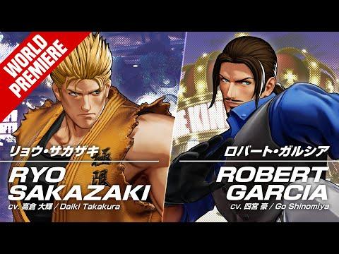 KOF XV RYO SAKAZAKI & ROBERT GARCIA Trailer #16 #17【TEAM ART OF FIGHTING】