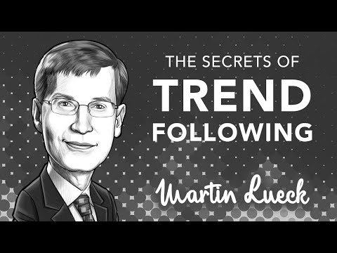 The Real Secret behind Trend Following and How it Works | with Martin Lueck