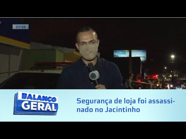 Segurança de loja foi assassinado no Jacintinho
