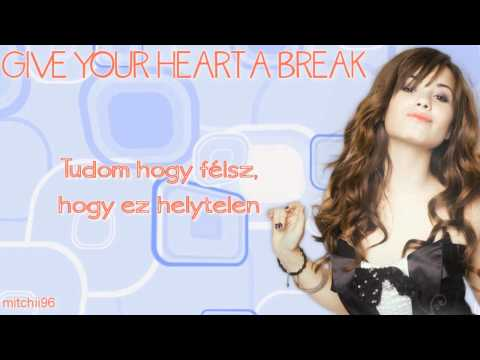 Demi Lovato - Give Your Heart a Break (magyar felirattal/with hungarian subtitles)